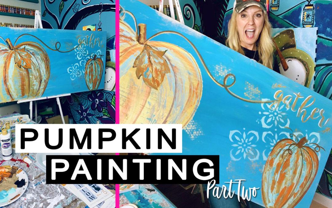 Giant Pumpkin Painting – Part 2