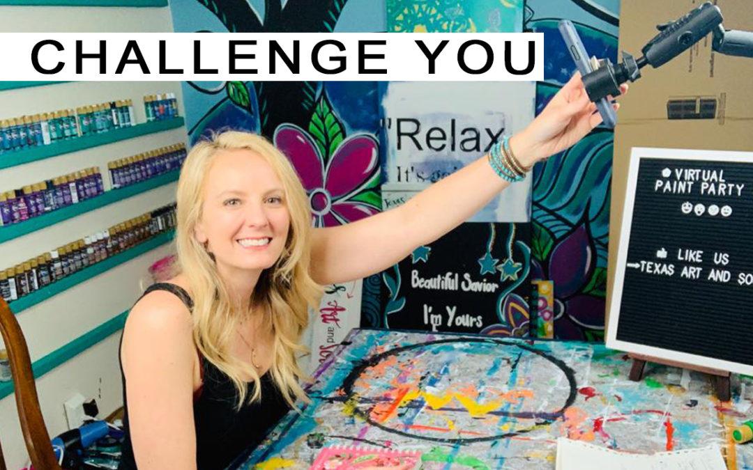 I CHALLENGE YOU……