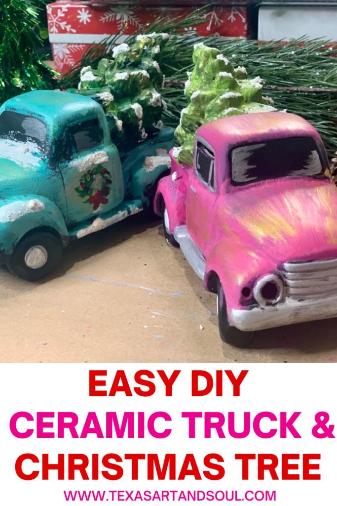 Easy DIY Ceramic Truck and Christmas Tree