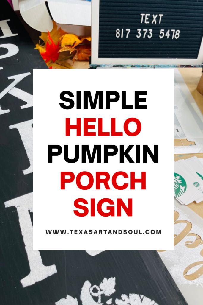 simple hello pumpkin porch sign