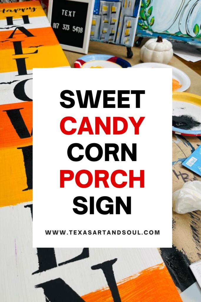candy corn porch sign pinterest image